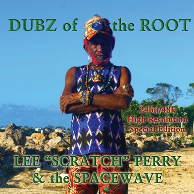 "Lee Scratch Perry & The Spacewave - ""Dubz Of The Root"""